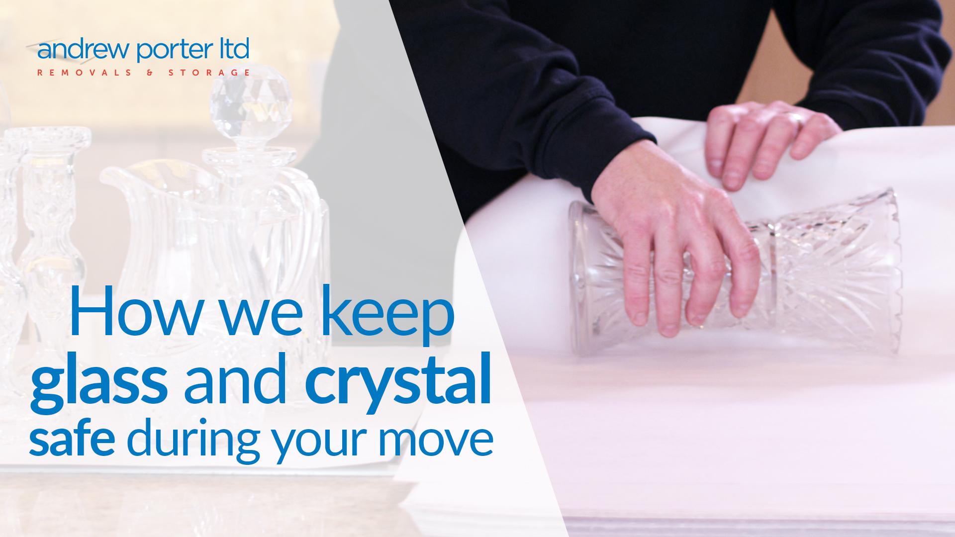 Keep your glass and crystal safe during your move